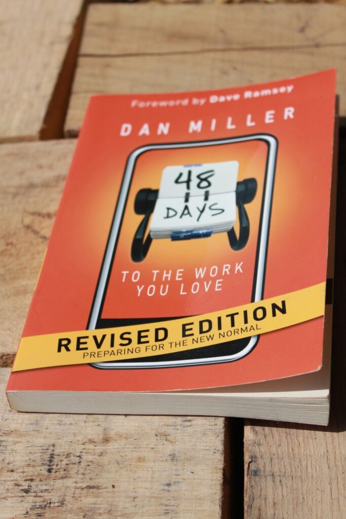 copy of Dan Miller's, 48 days to the work you love