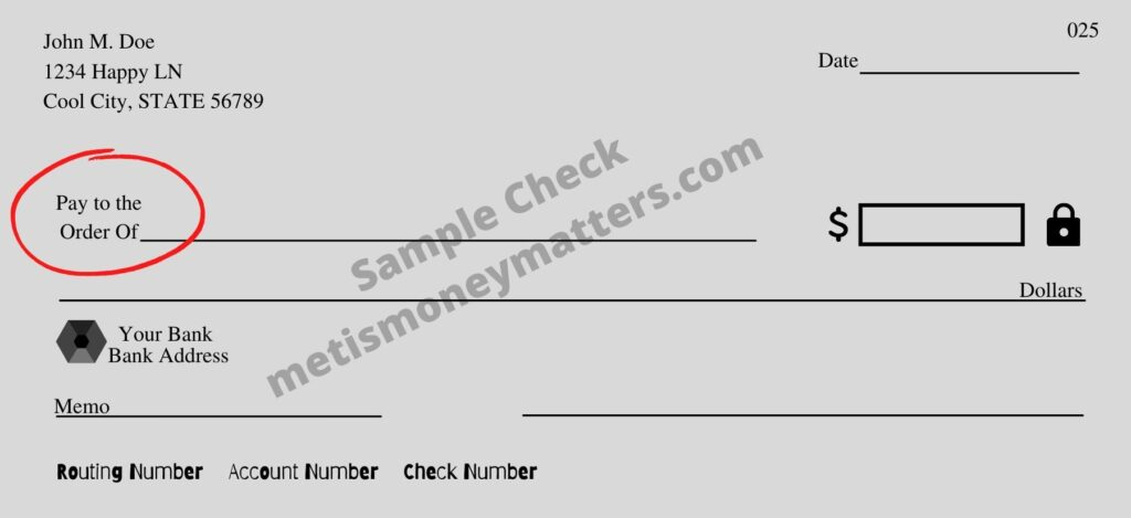 sample check with pay to the order of field circled